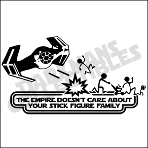 The Empire Doesn't CareAbout Your Family Stick Figure